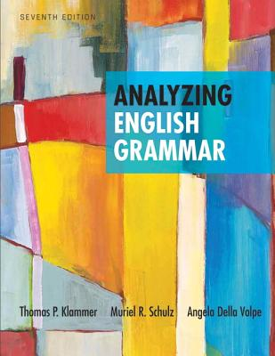 Analyzing English Grammar By Klammer, Thomas P.