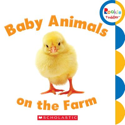 Baby Animals on the Farm By Not Available