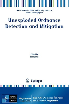 Unexploded Ordnance Detection and Mitigation By Byrnes, James (EDT)